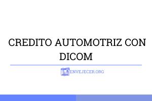 CREDITO-AUTOMOTRIZ-CON-DICOM